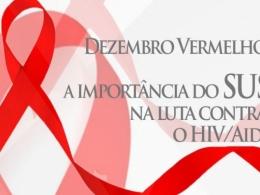 Dezembro vermelho reforça importância do SUS no combate ao HIV/Aids