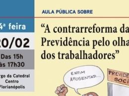 """PARTICIPE DA AULA PÚBLICA """"A CONTRARREFORMA DA PREVIDÊNCIA PELO OLHAR DOS TRABALHADORES"""""""